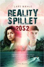 Realityspillet 2052, af Lars Mæhle. Ungdomsbog, udgivelsesdato: 18. januar.