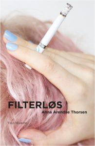 Filterløs, omslag af Karen Nøhr Christensen med foto af Nicoline Lindahl.