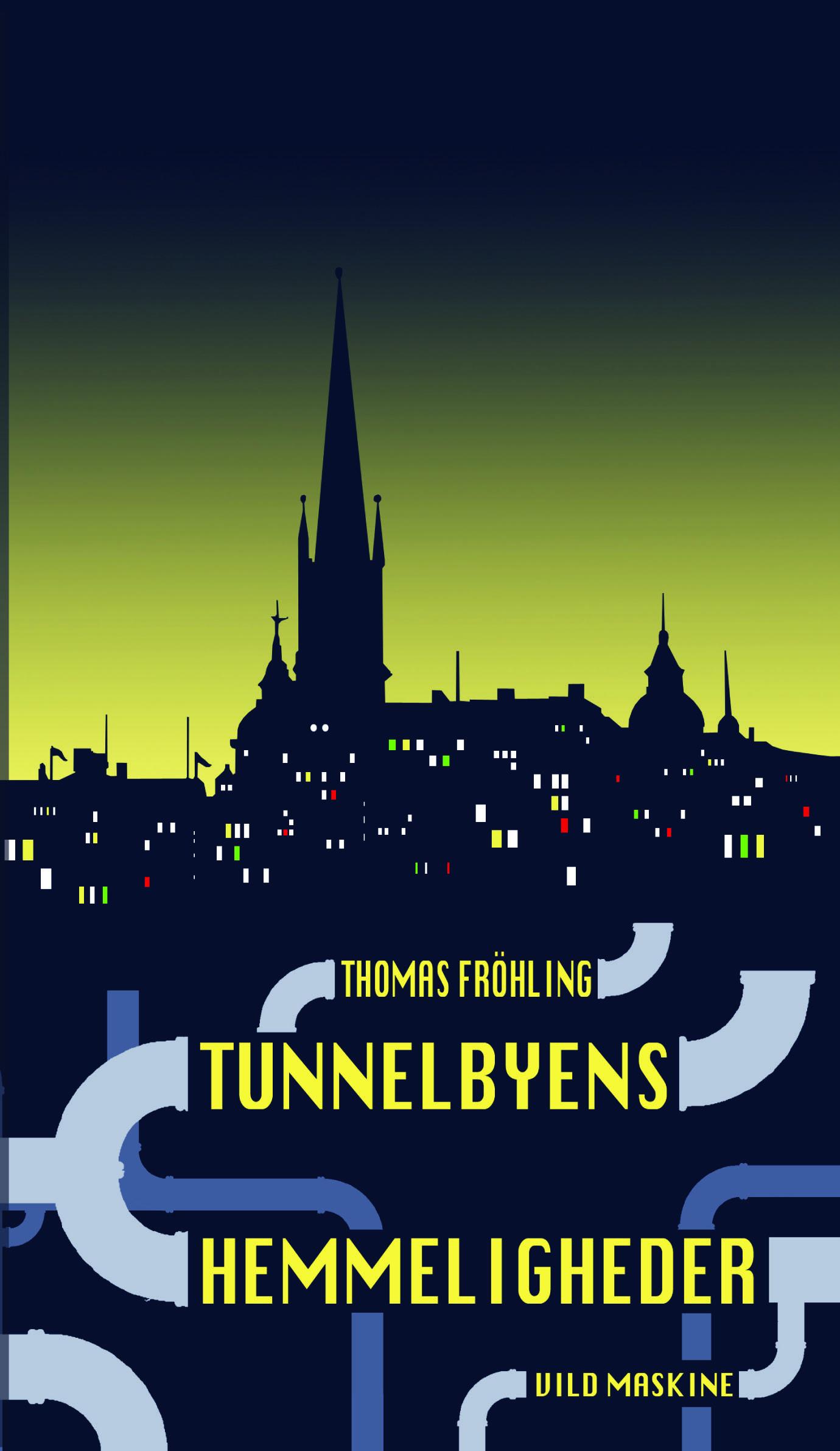 Tunnelbyens Hemmeligheder, ungdomsbog, Thomas Fröhling. Udkommer januar 2015.