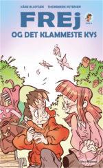 """""""Frej og det klammeste kys"""" af Kåre Bluitgen, illustreret af Thorbjørn Petersen, udgivelsesdato: 29. maj."""