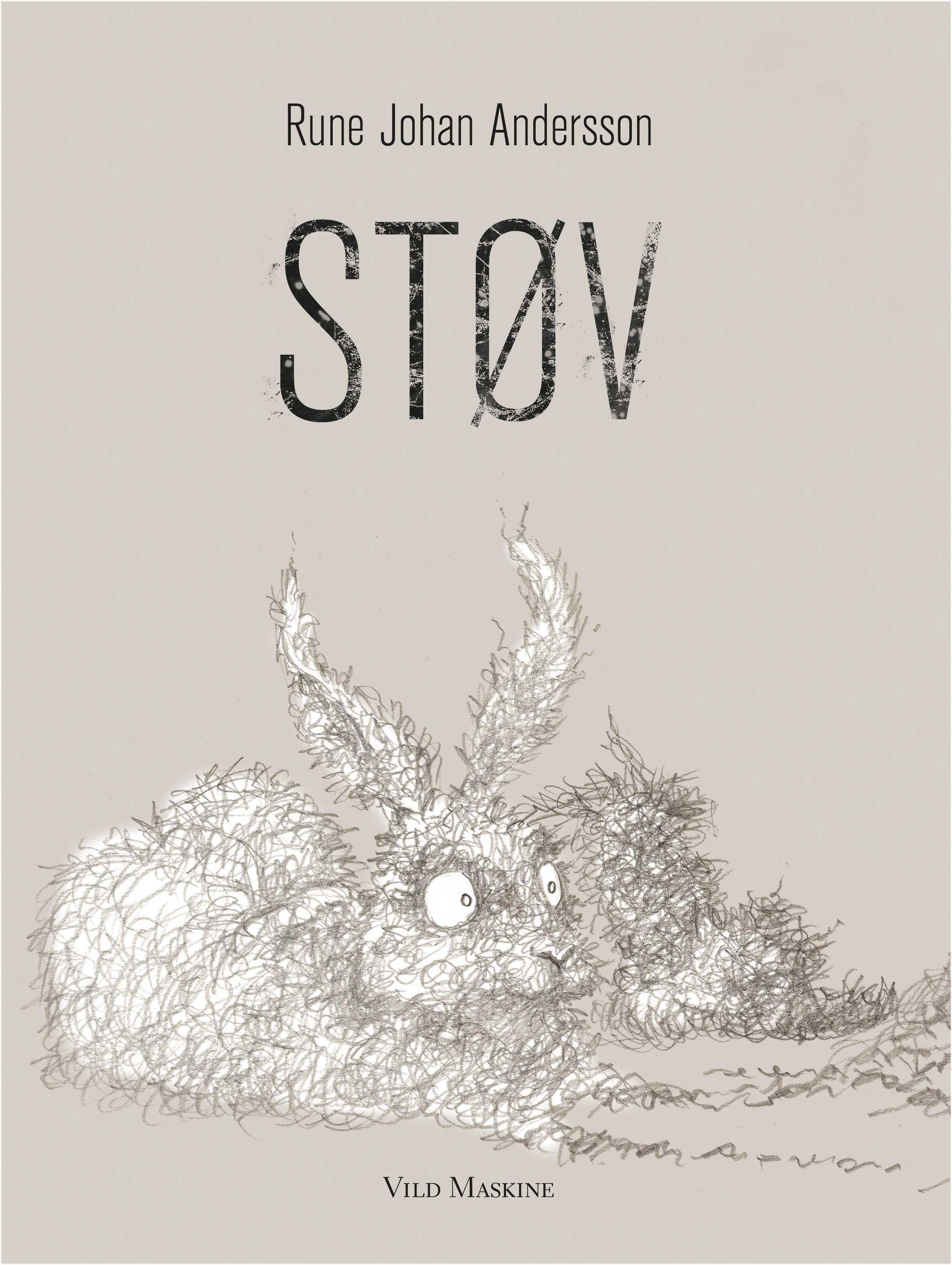 Forside til billedbogen 'Støv' af Rune Johan Andersson. Udkom 19. april 2017.