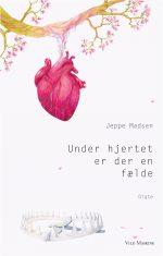 Forside til Jeppe Madsens digtsamling Under hjertet er der en fælde, der udkommer 9. juni 2017. Illustration af Ene Es.