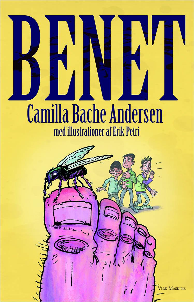 Forside til BENET af Camilla Bache Andersen, illustreret af Erik Petri.