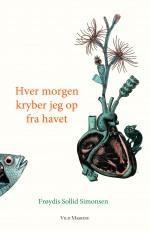 Forside til Frøydis Sollid Simonsens bog 'Hver morgen kryber jeg op fra havet'