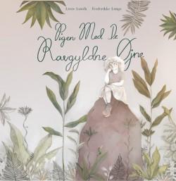 Pigen med de ravgyldne øjne, tekst af Lissie Lundh, illustrationer og omslag af Frederikke Lange.