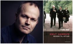 Tore Rem Knut Hamsun – Rejsen til Hitler