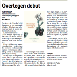 Hver morgen kryber jeg op fra havet udkom for nylig og har fået super omtale. Her ses dagens udgave af Fyens Stiftstidende, som storroser Frøydis Sollid Simonsens debutbog.