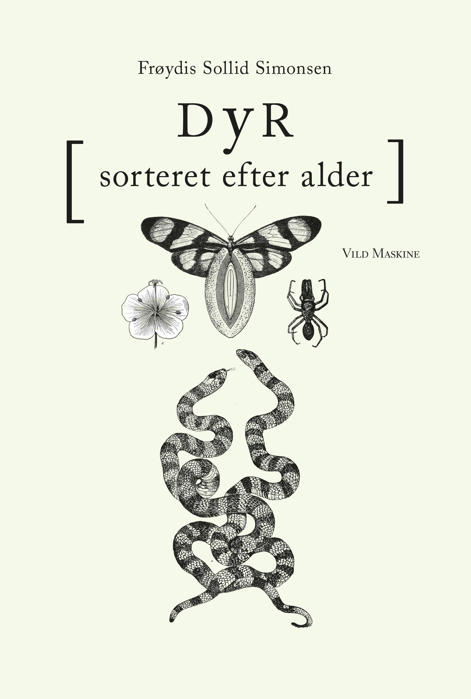 Dyr, sorteret efter alder af Frøydis Sollid Simonsen. Omslag af Neel Dich Abrahamsen.