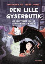 Den lille Gyserbutik og mysteriet om de forsvundne tænder.