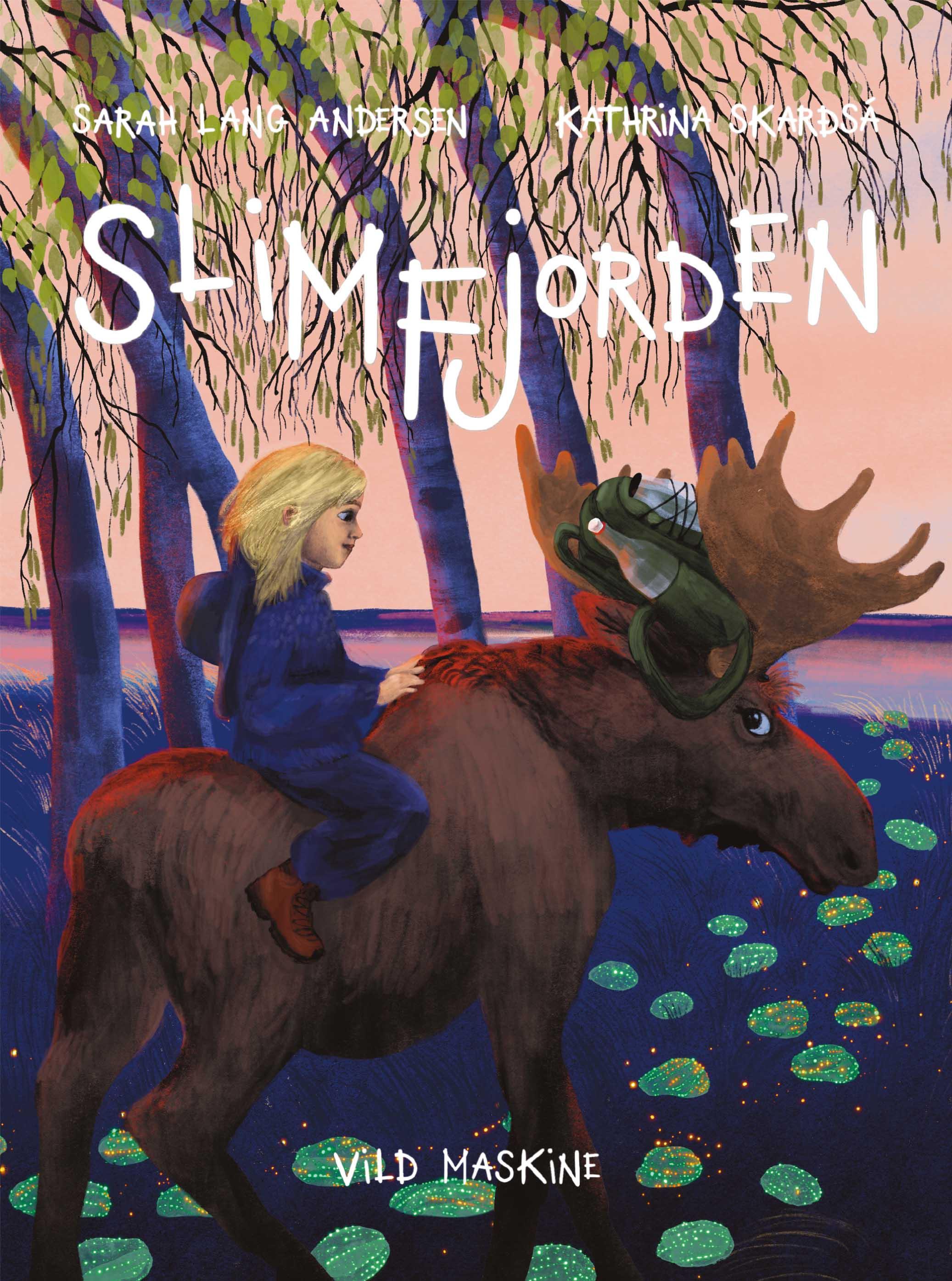 Slimfjorden af Sarah Lang Andersen og illustreret af Kathrina Skarðsá, udgivelsesdato: 30. april 2021.