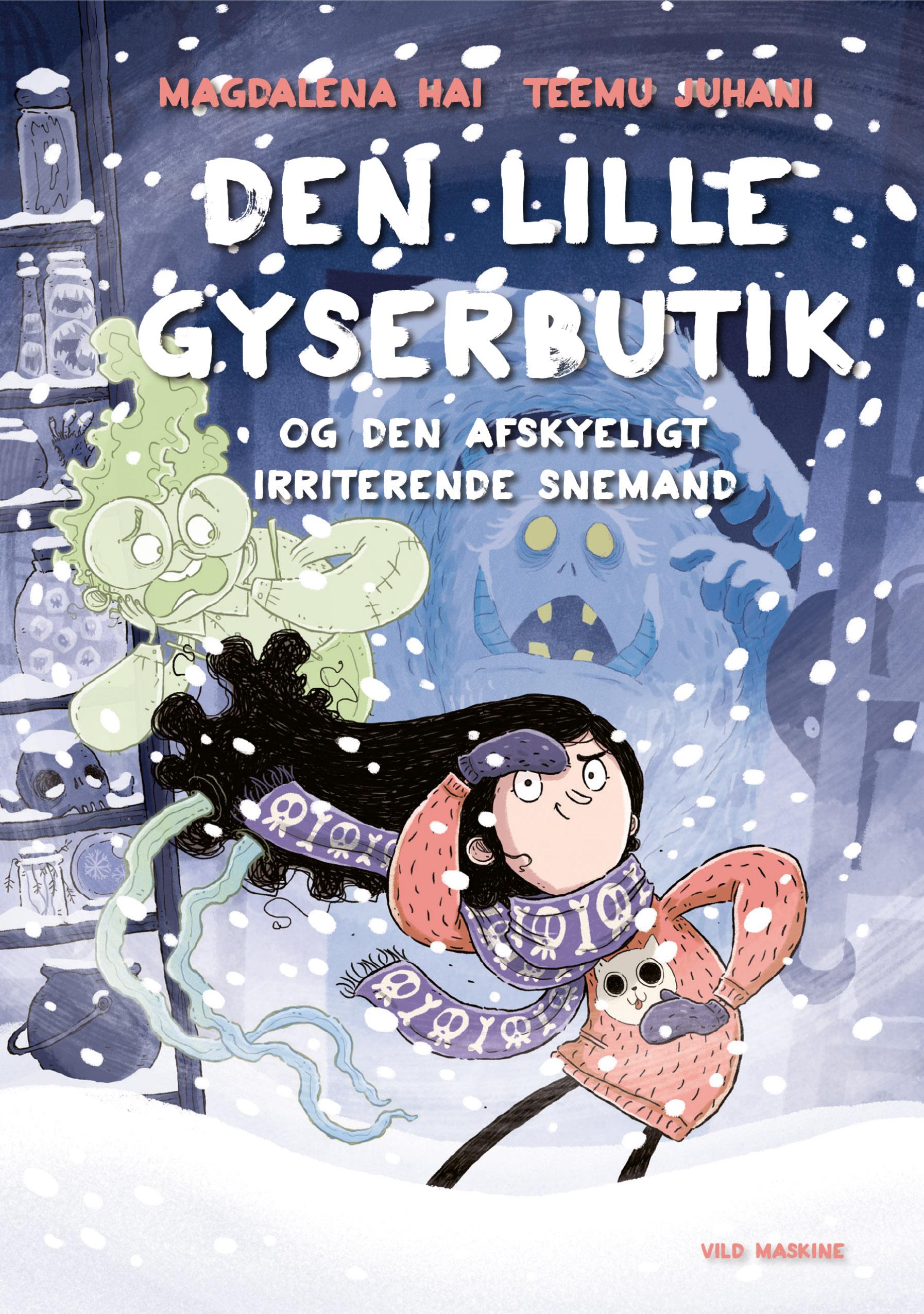 """FOrside til """"Den lille gyserbutik og den afskyeligt irriterende snemand"""", udkommer marts 2021."""
