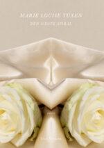 Den sidste spiral af Marie Louise Tüxen, udgivelsesdato: 20. oktober 2021. Omslag: LA Graphic Design.